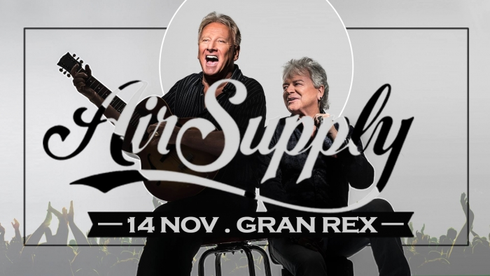 AIR SUPPLY regresa a la Argentina! 14 de noviembre en Teatro Gran Rex!